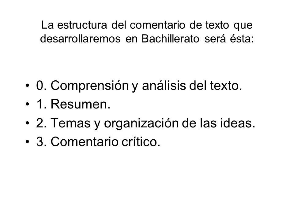 0. Comprensión y análisis del texto. 1. Resumen.