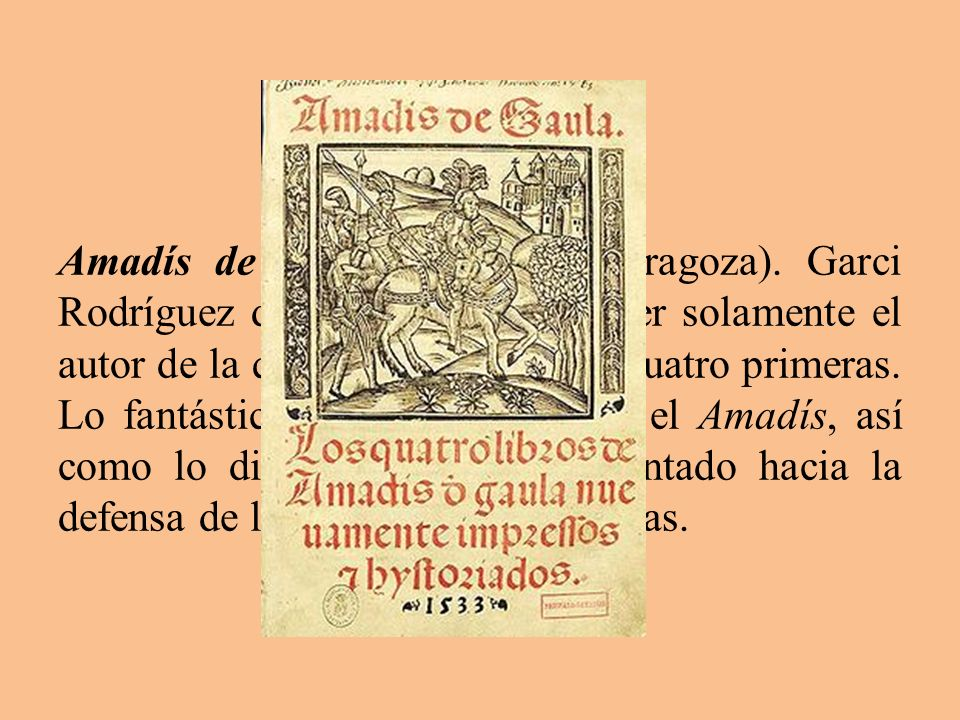 Amadís de Gaula (1508 en Zaragoza)