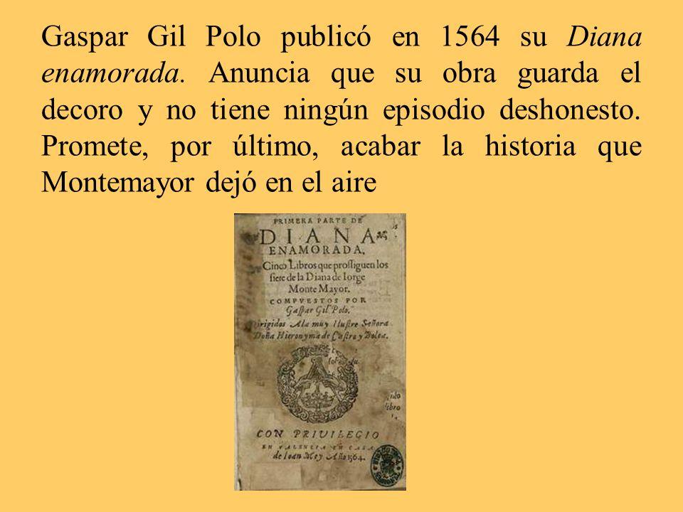 Gaspar Gil Polo publicó en 1564 su Diana enamorada