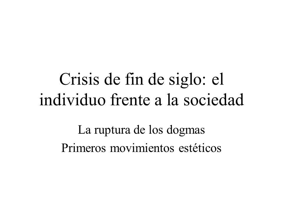 Crisis de fin de siglo: el individuo frente a la sociedad