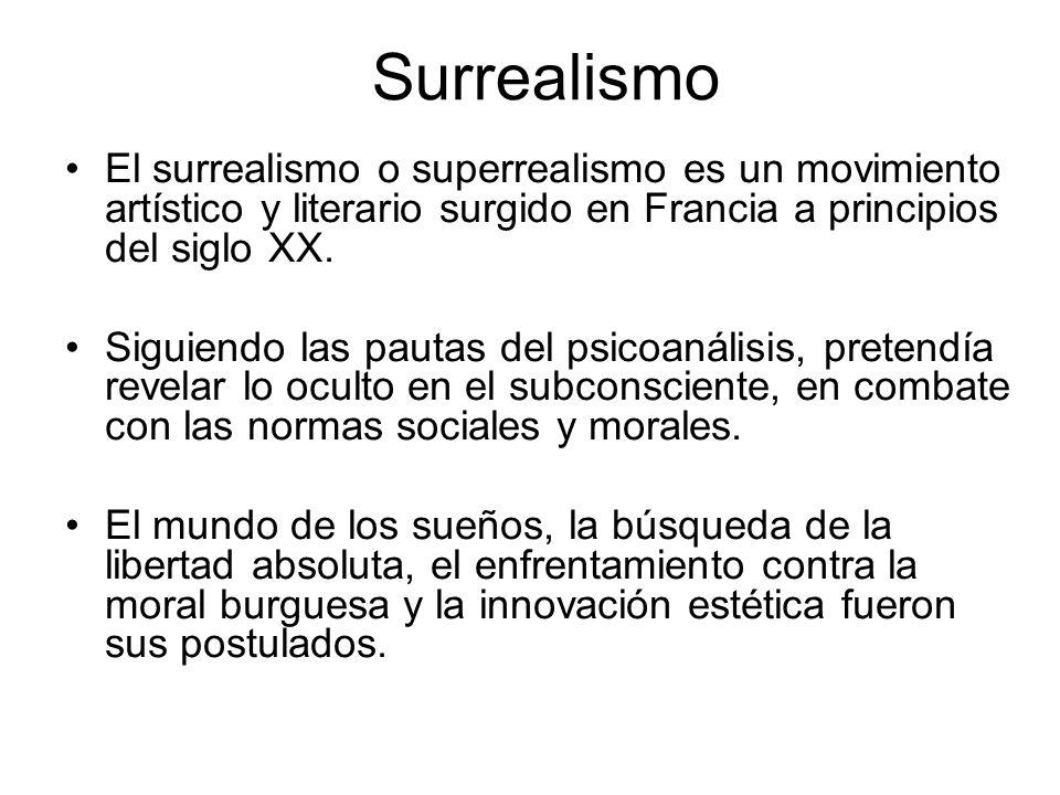 SurrealismoEl surrealismo o superrealismo es un movimiento artístico y literario surgido en Francia a principios del siglo XX.