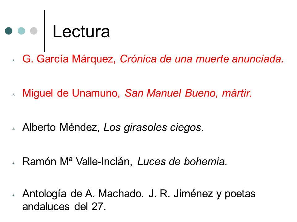 Lectura G. García Márquez, Crónica de una muerte anunciada.