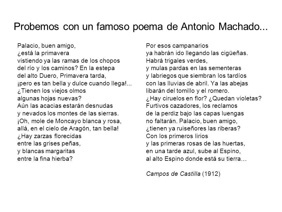 Probemos con un famoso poema de Antonio Machado...