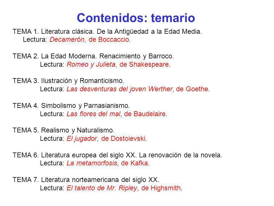 Contenidos: temario TEMA 1. Literatura clásica. De la Antigüedad a la Edad Media. Lectura: Decamerón, de Boccaccio.