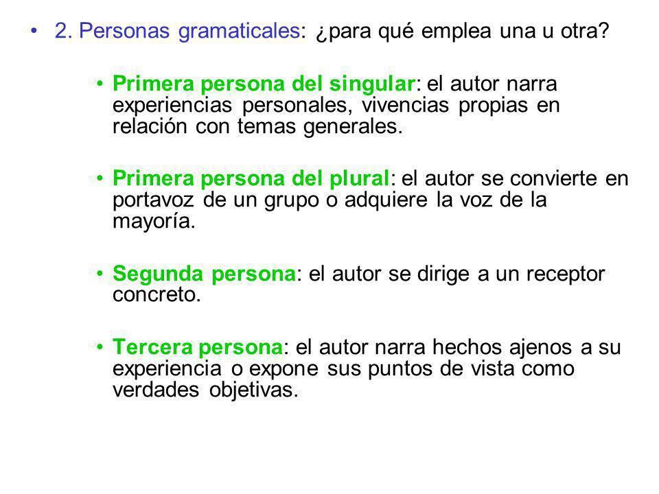 2. Personas gramaticales: ¿para qué emplea una u otra