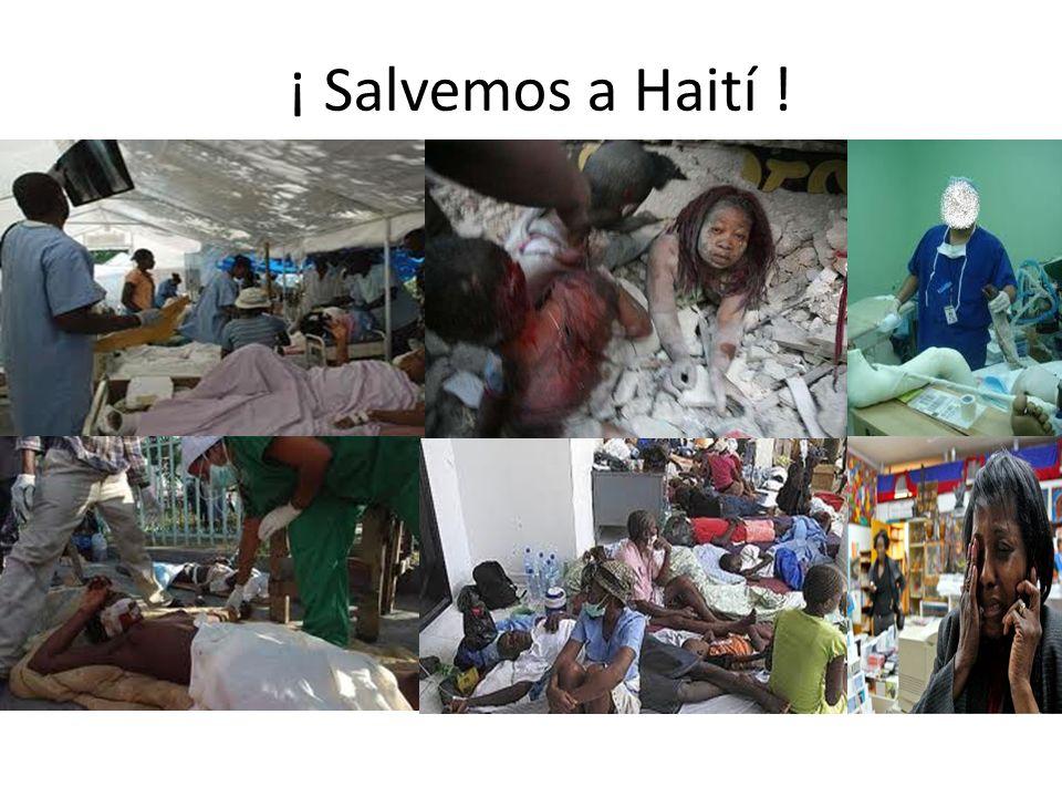 ¡ Salvemos a Haití !