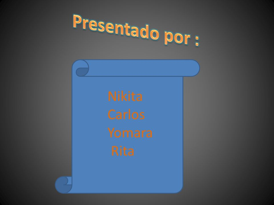 Presentado por : Nikita Carlos Yomara Rita