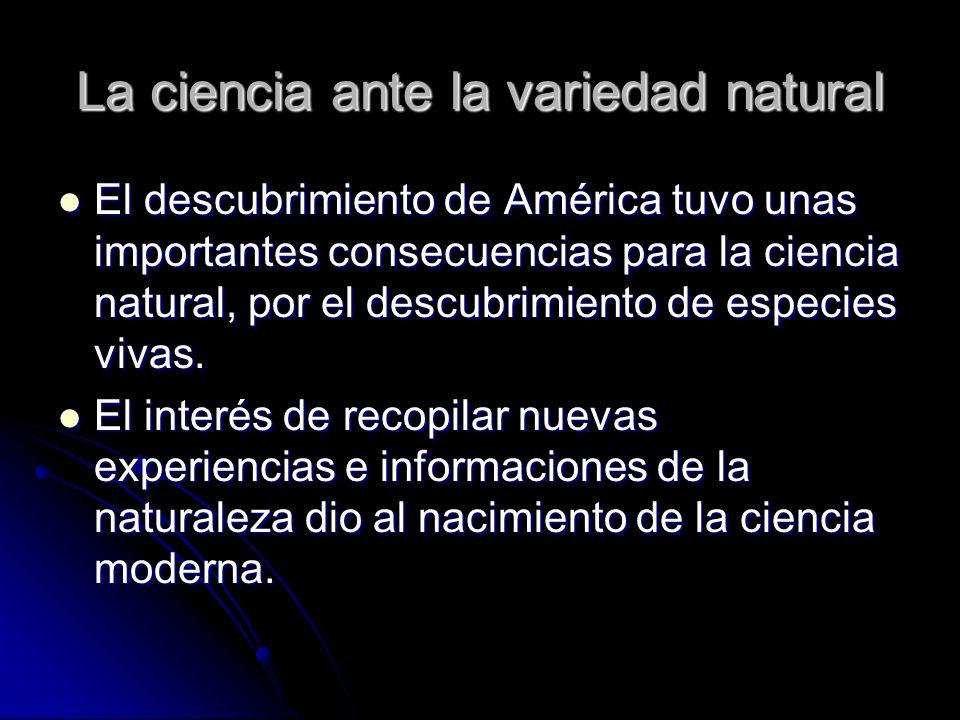 La ciencia ante la variedad natural