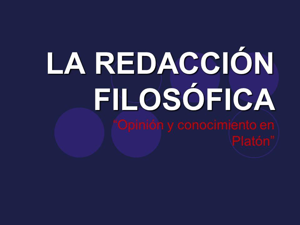 LA REDACCIÓN FILOSÓFICA