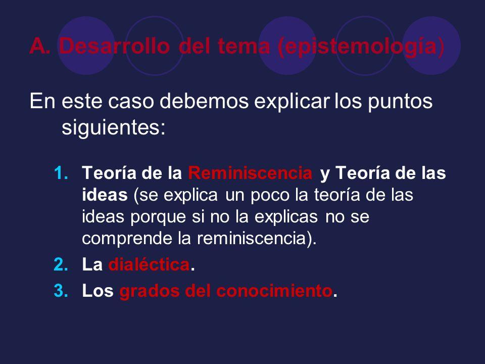 A. Desarrollo del tema (epistemología)