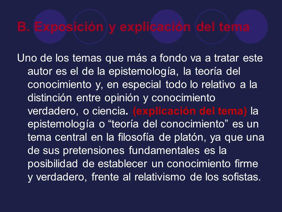 B. Exposición y explicación del tema