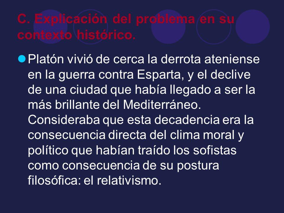 C. Explicación del problema en su contexto histórico.