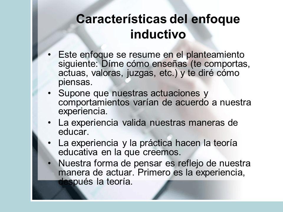 Características del enfoque inductivo