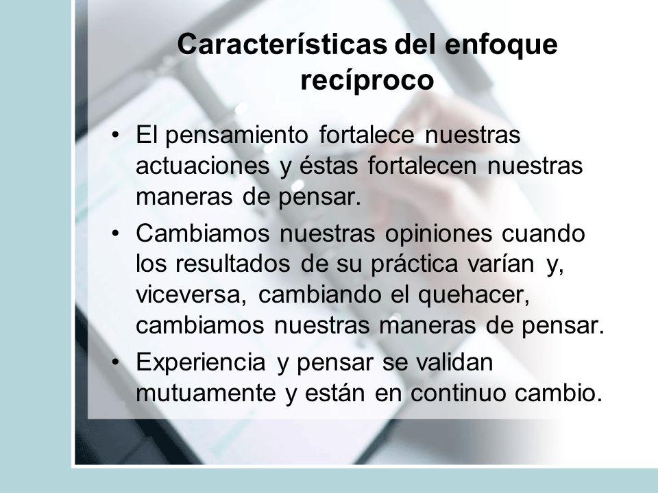 Características del enfoque recíproco