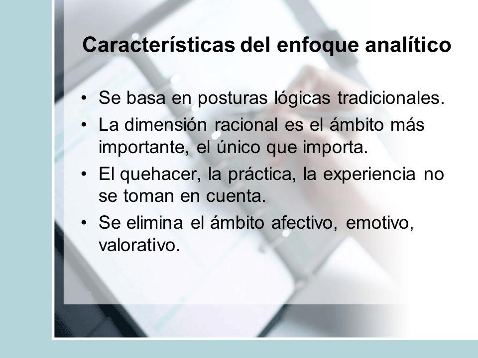 Características del enfoque analítico
