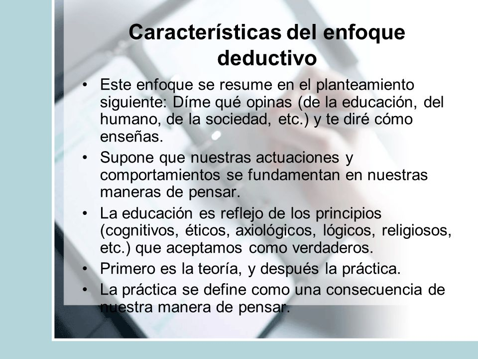 Características del enfoque deductivo