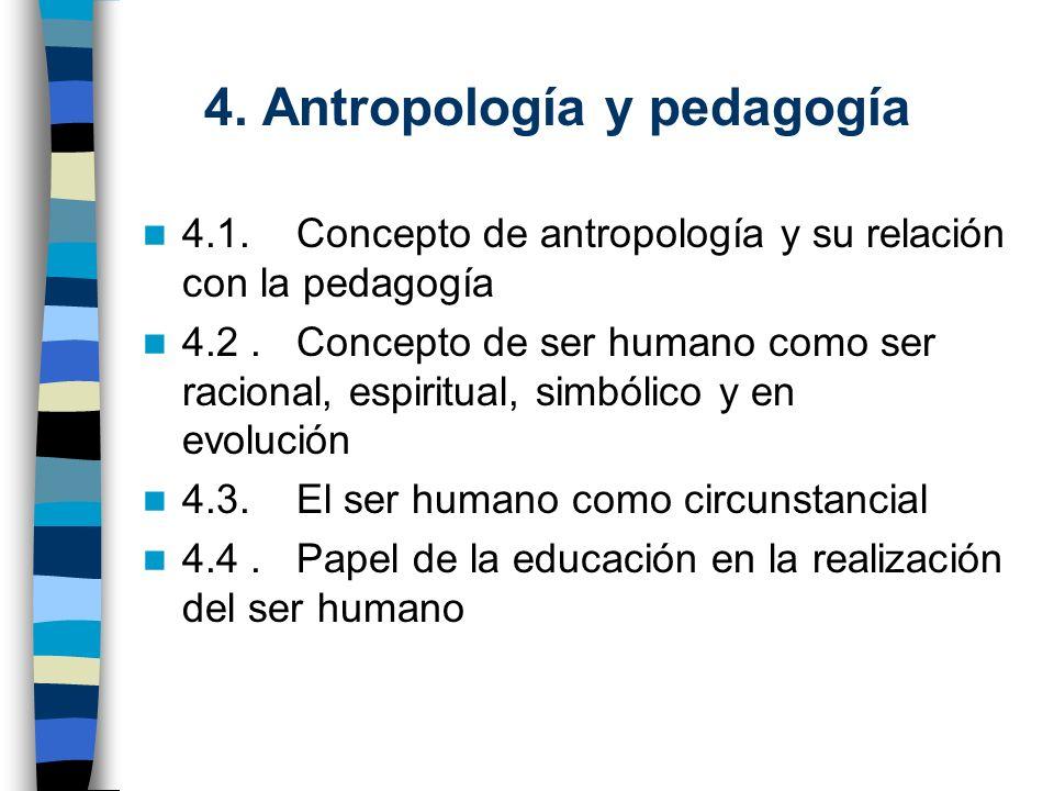 4. Antropología y pedagogía