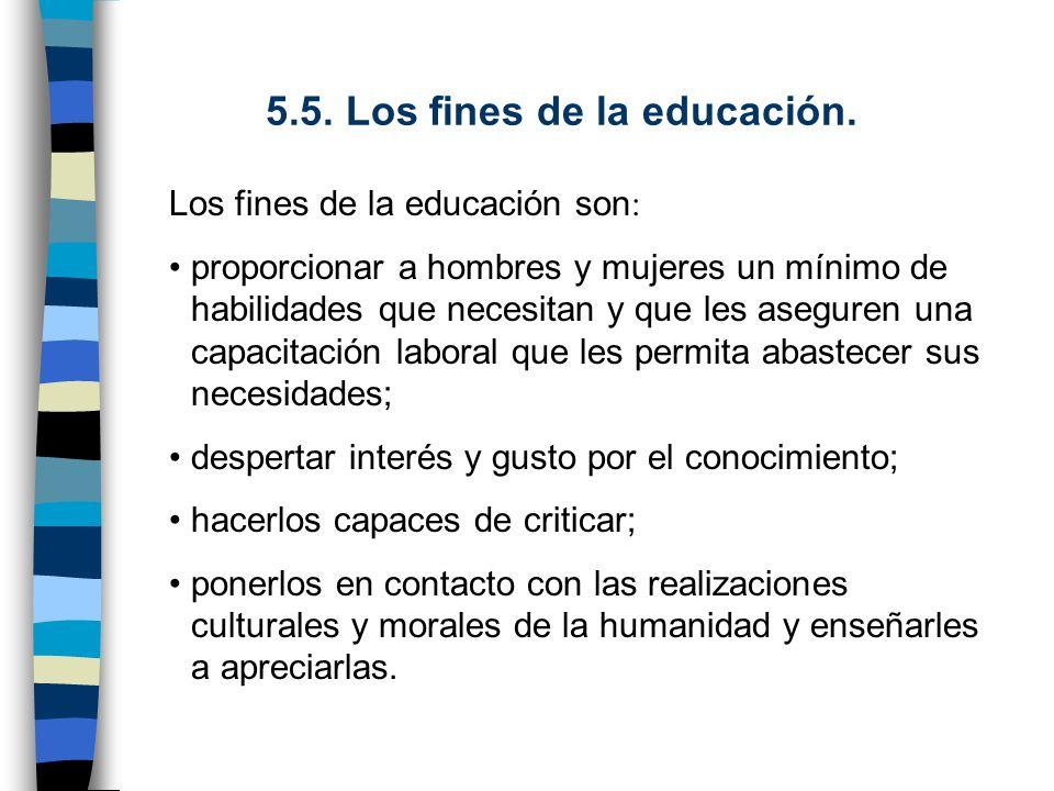 5.5. Los fines de la educación.