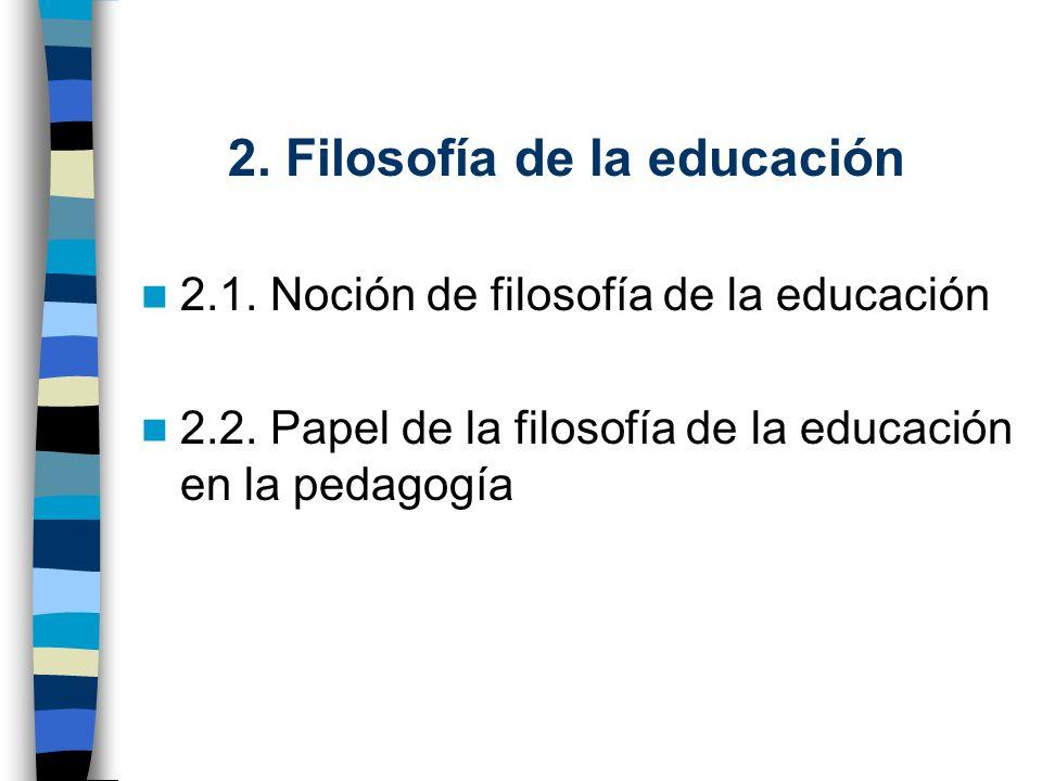 2. Filosofía de la educación