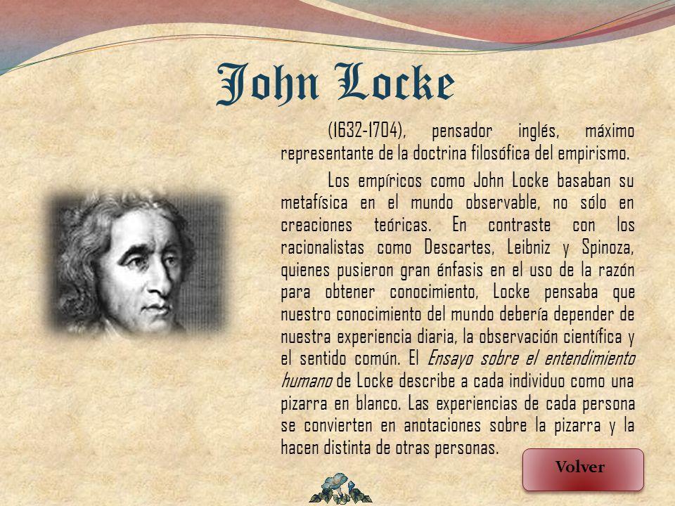 John Locke (1632-1704), pensador inglés, máximo representante de la doctrina filosófica del empirismo.