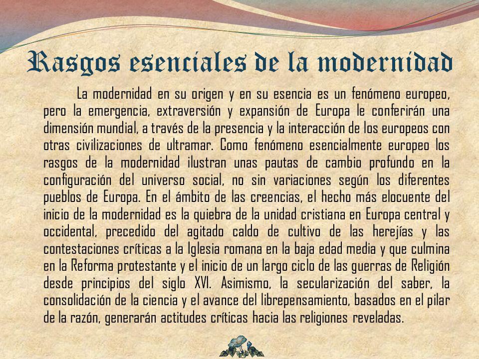 Rasgos esenciales de la modernidad