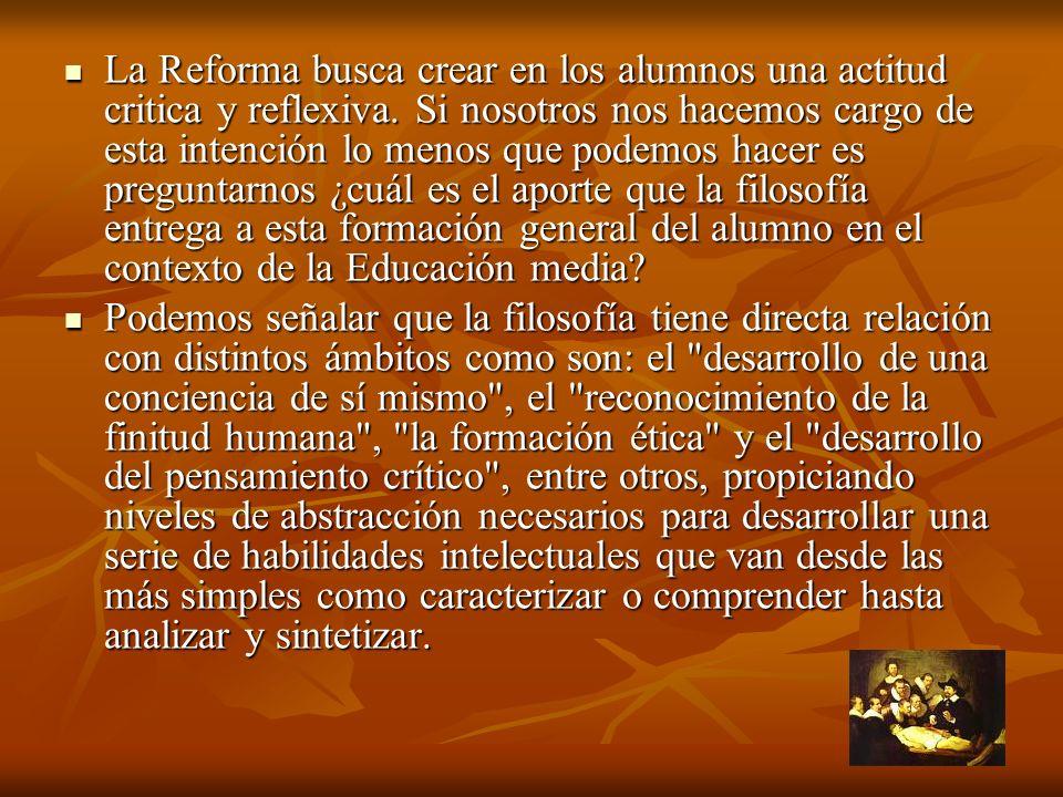 La Reforma busca crear en los alumnos una actitud critica y reflexiva