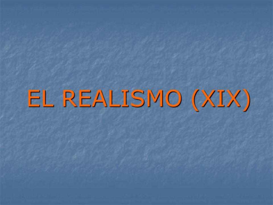 EL REALISMO (XIX)