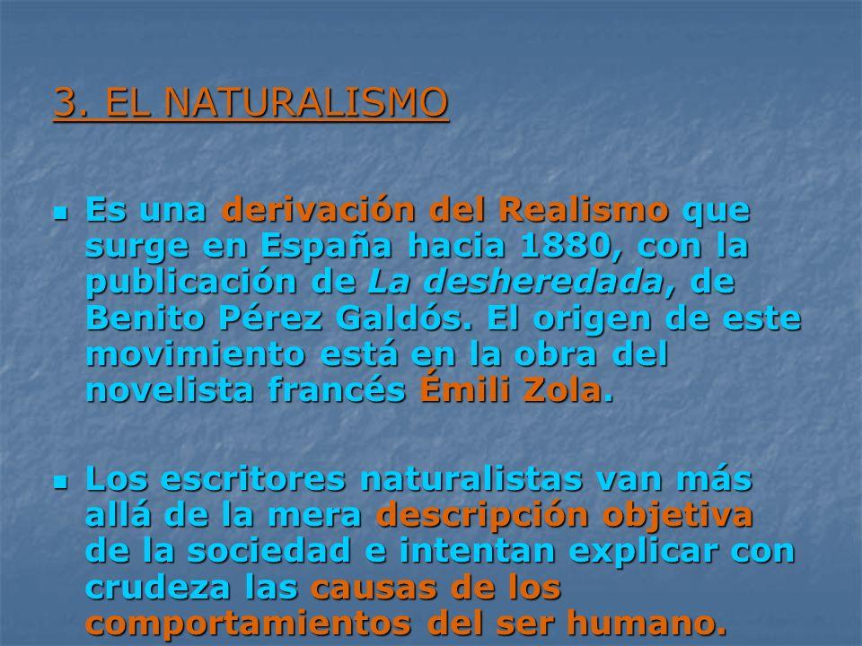 3. EL NATURALISMO