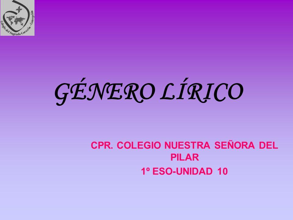 CPR. COLEGIO NUESTRA SEÑORA DEL PILAR 1º ESO-UNIDAD 10