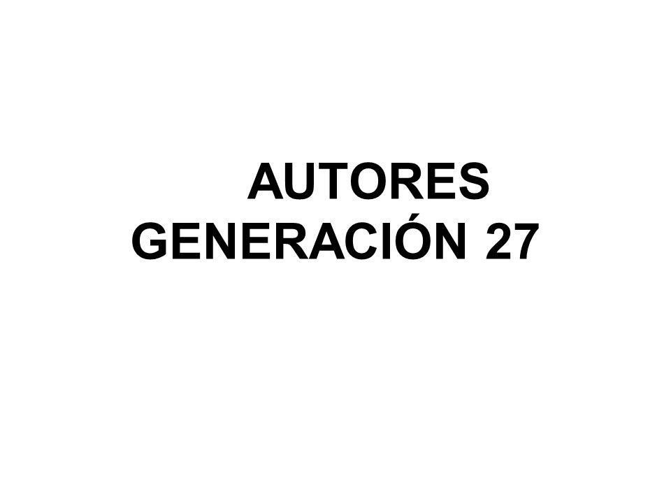 AUTORES GENERACIÓN 27