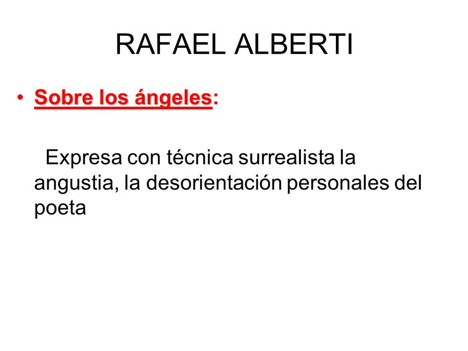 RAFAEL ALBERTI Sobre los ángeles: