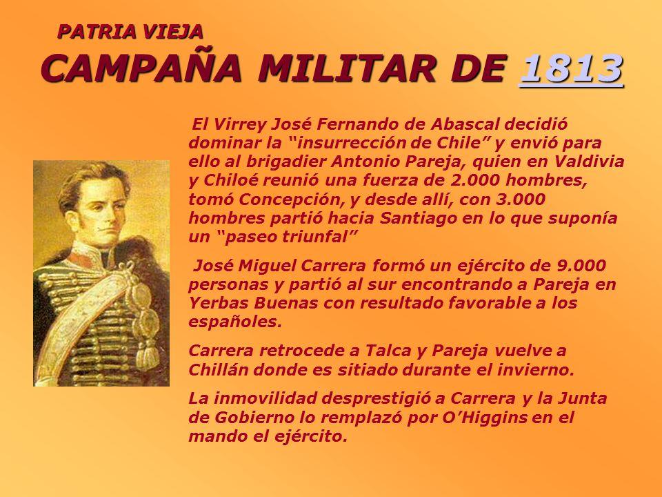 CAMPAÑA MILITAR DE 1813 PATRIA VIEJA