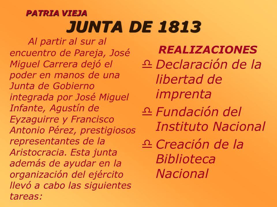 JUNTA DE 1813 Declaración de la libertad de imprenta