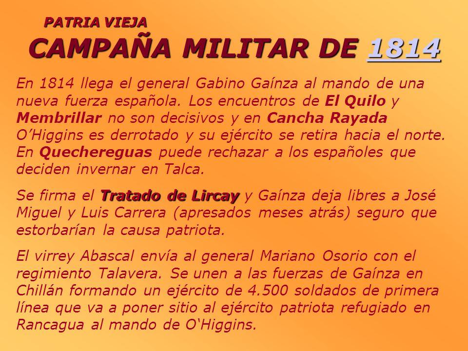 CAMPAÑA MILITAR DE 1814PATRIA VIEJA.