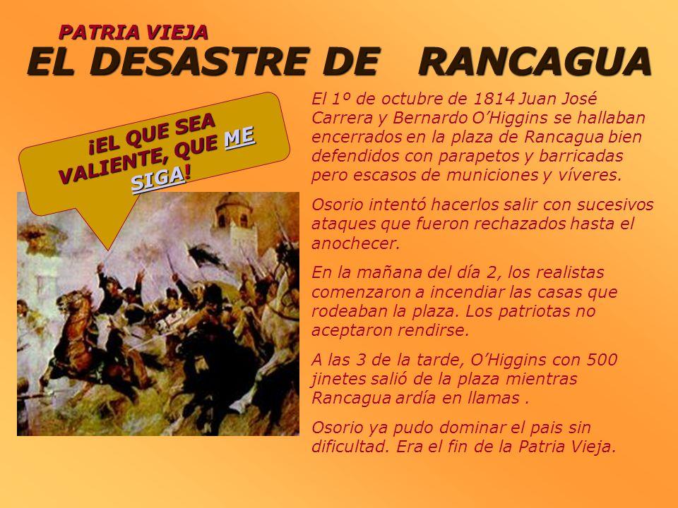 EL DESASTRE DE RANCAGUA