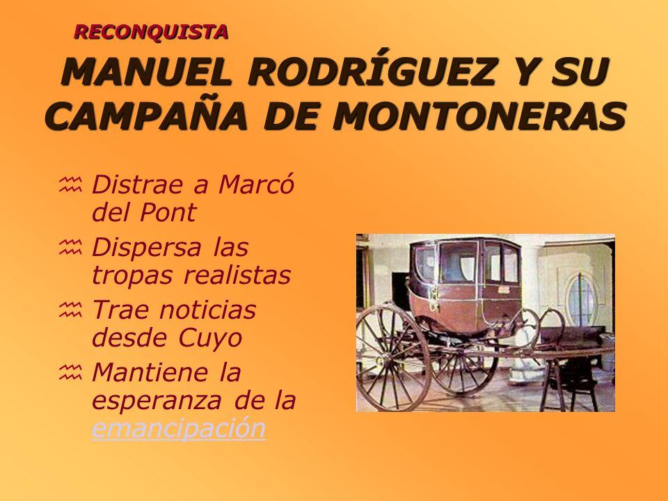 MANUEL RODRÍGUEZ Y SU CAMPAÑA DE MONTONERAS