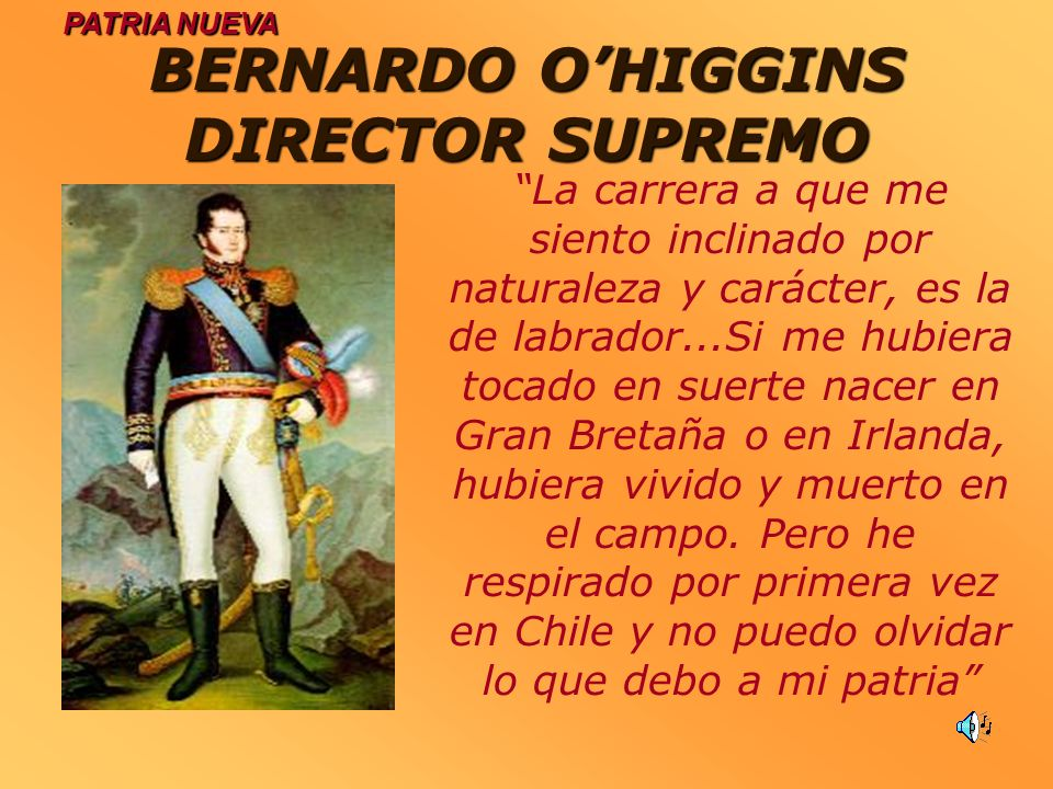 BERNARDO O'HIGGINS DIRECTOR SUPREMO