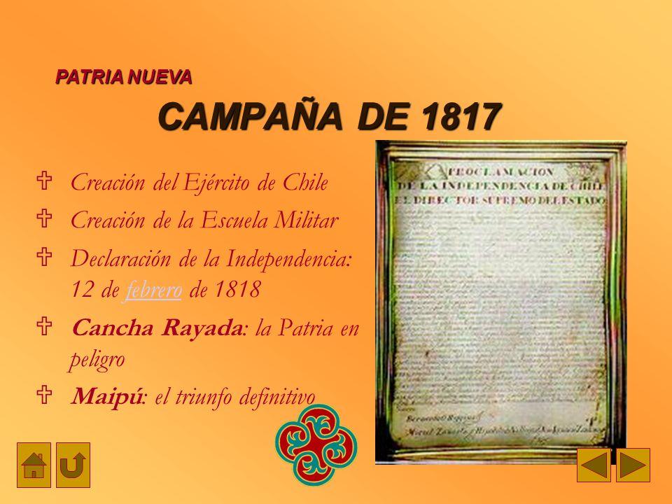 CAMPAÑA DE 1817 Creación del Ejército de Chile
