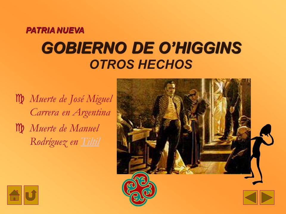 GOBIERNO DE O'HIGGINS OTROS HECHOS