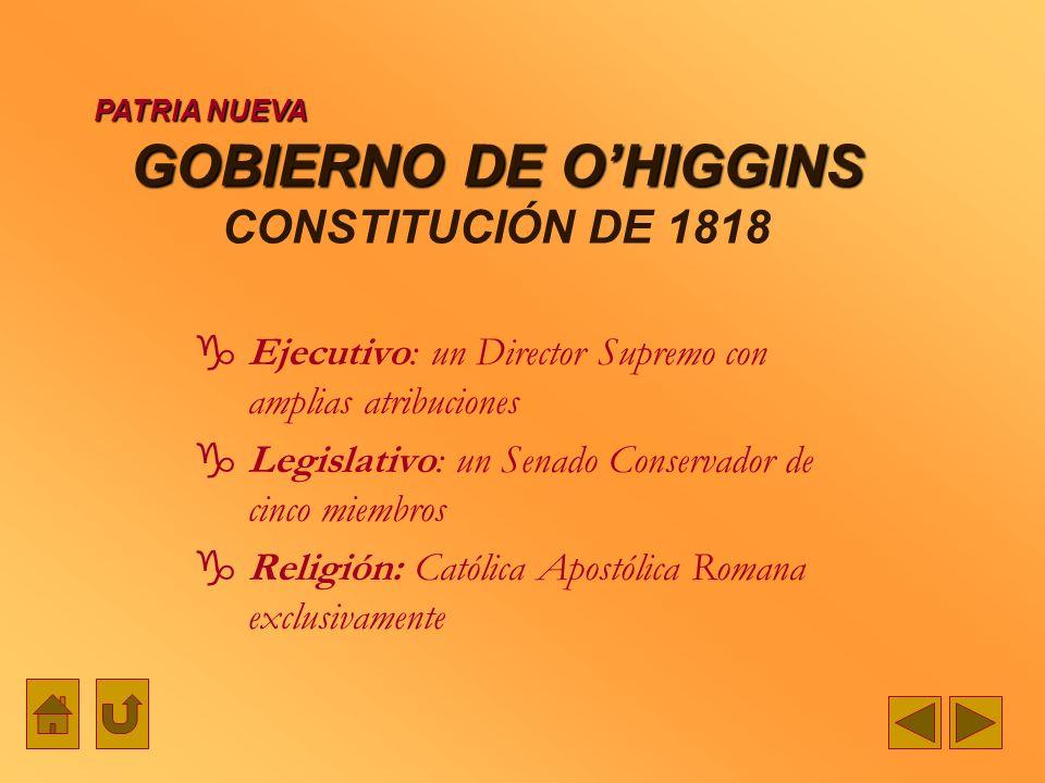 GOBIERNO DE O'HIGGINS CONSTITUCIÓN DE 1818