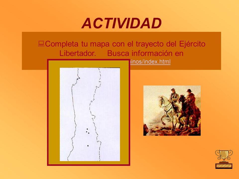 ACTIVIDADCompleta tu mapa con el trayecto del Ejército Libertador.
