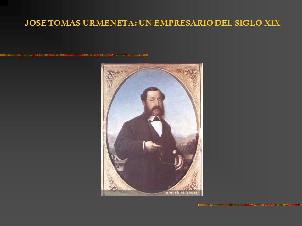 JOSE TOMAS URMENETA: UN EMPRESARIO DEL SIGLO XIX
