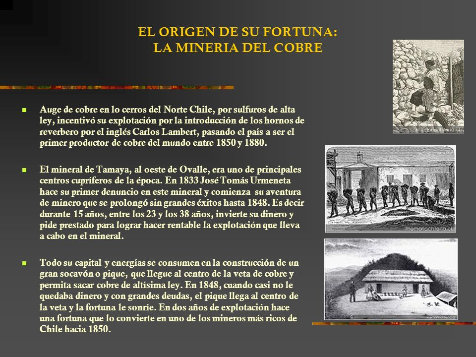 EL ORIGEN DE SU FORTUNA: LA MINERIA DEL COBRE
