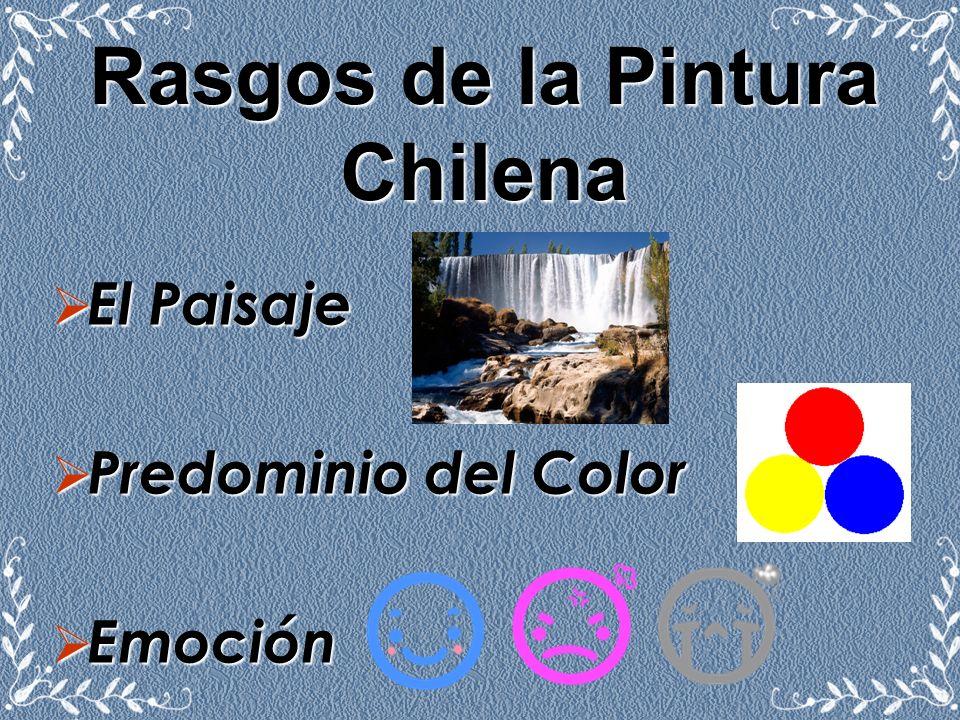 Rasgos de la Pintura Chilena