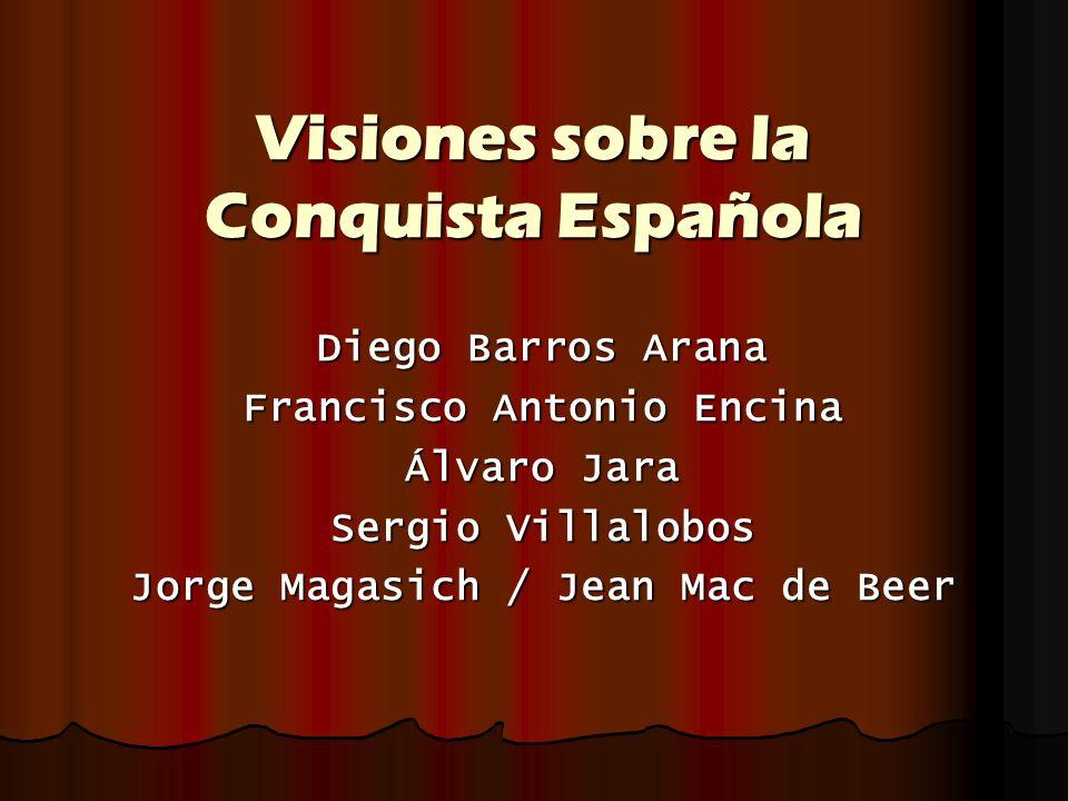 Visiones sobre la Conquista Española