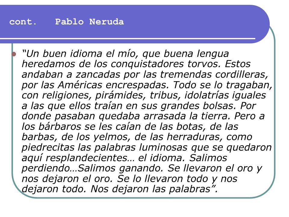 cont. Pablo Neruda