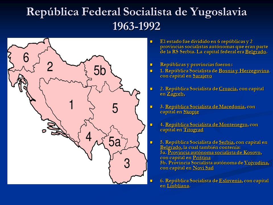 República Federal Socialista de Yugoslavia 1963-1992