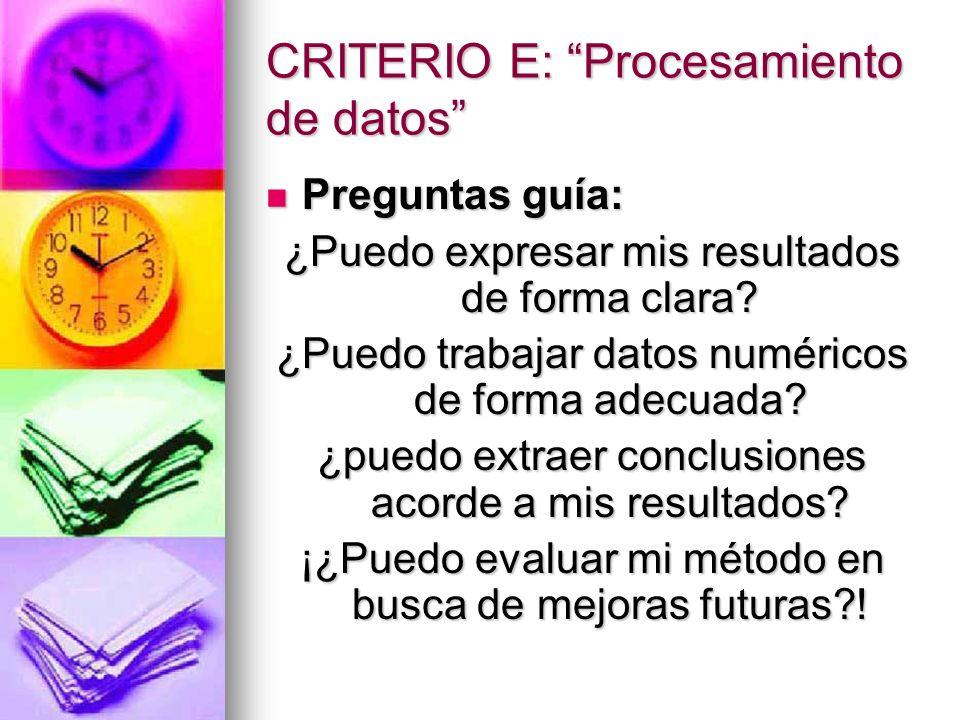 CRITERIO E: Procesamiento de datos