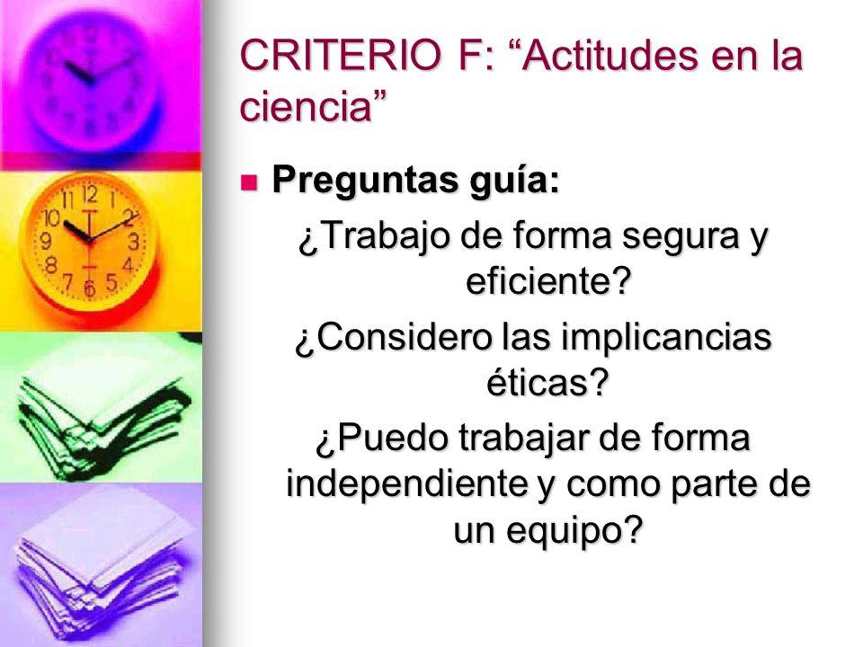CRITERIO F: Actitudes en la ciencia