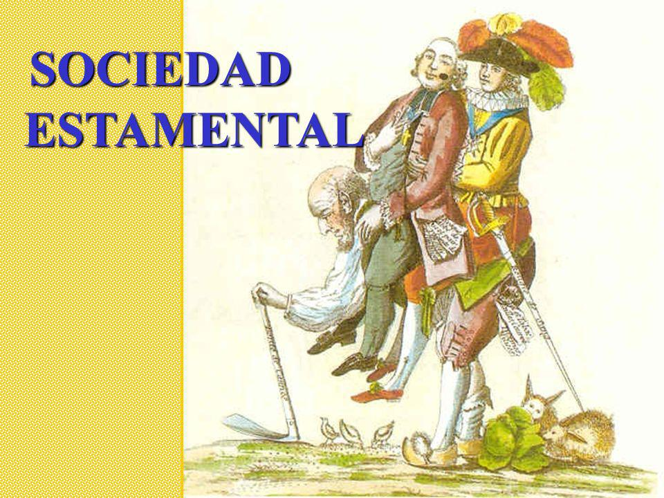 SOCIEDAD ESTAMENTAL